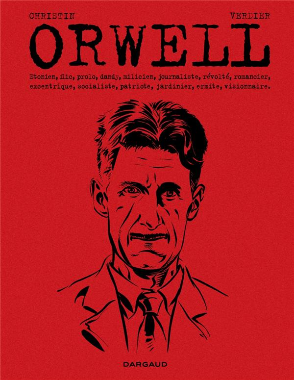 GEORGE ORWELL  - TOME 0 - ORWELL